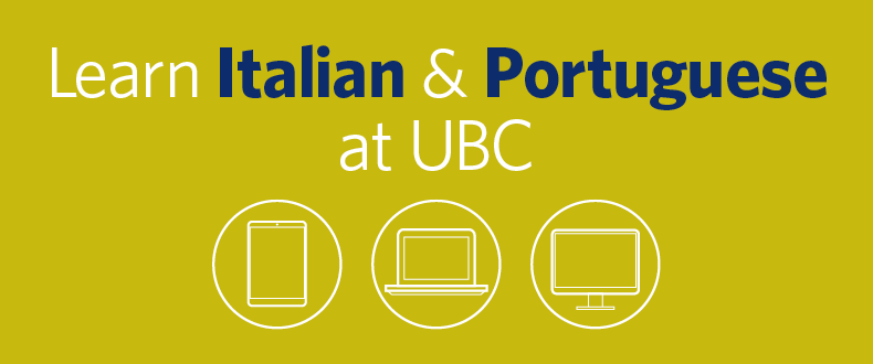 Learn Italian and Portuguese at UBC Extended Learning.