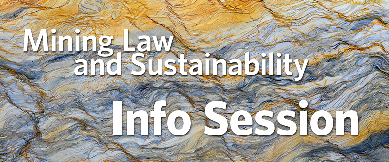 Register Mining Law and Sustainability Info Session