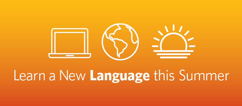 Learn a New Language this Summer