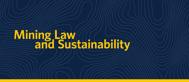 Mining Law and Sustainability
