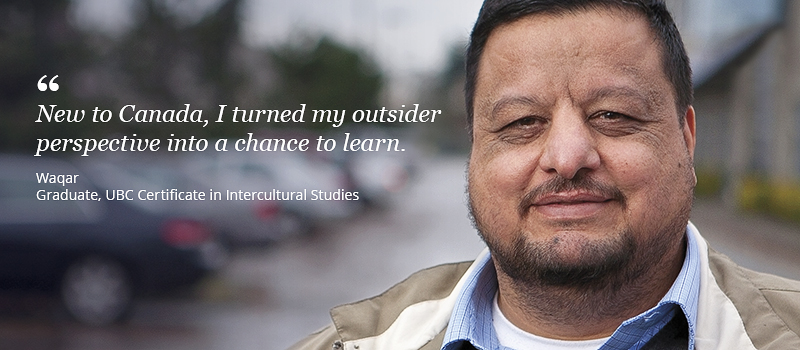 Waqar, a graduate student of UBC Certificate in Intercultural Studies