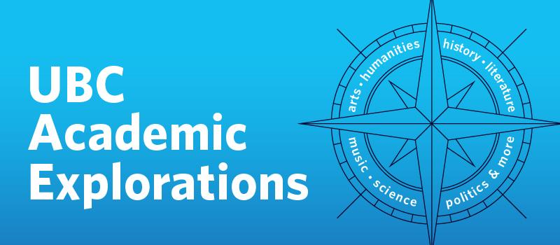UBC Academic Explorations