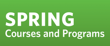 Explore Spring Courses and Programs
